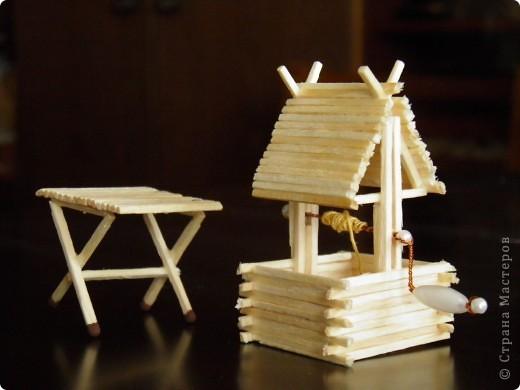 Колодец и стол из спичек