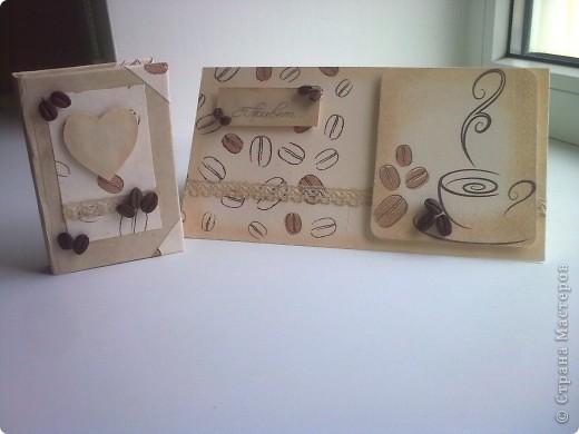 Здравствуйте!Я к вам со своей новой работой!Это мой кофейный комплект:открытка и блокнот. фото 1