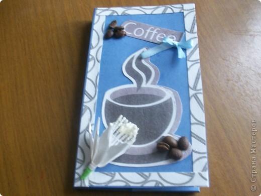 Здравствуйте жители страны. Искала оригинальную идею для подарка и нашла. А вот теперь принимаю первый заказ шоколадница  и кофе. В результате получилось то , что есть.Идею подсмотрела http://stranamasterov.ru/user/54050. А вот идею цветка взяла уhttp://stranamasterov.ru/node/175953. фото 1