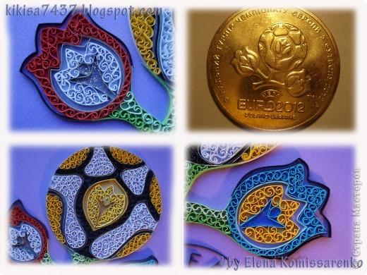 Сегодня как и обещала публикую втору ю работу, выполненую уже в технике квиллинг.  А еще  подарок от подружки-- монетка номиналом  1грн  с логотипом Евро2012.  фото 1