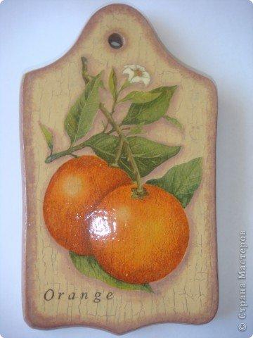 Вдогонку к Лимонной досочке ( http://stranamasterov.ru/node/374685 ) появилась Апельсиновая. Кракелюр, декупаж, подрисовка. фото 2