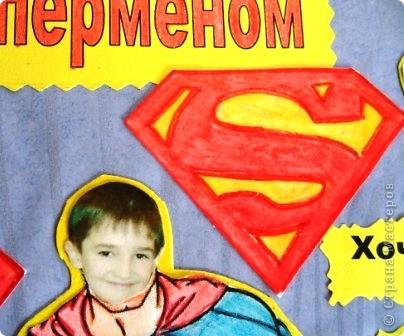 Когда нам выпла день супермена, мы с Уралом решили сделать своеборазный коллаж. Кто из мальчиков не мечтает стать отважным героем или суперменом? фото 5