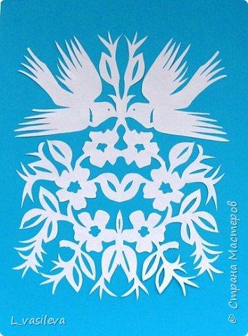 Вытынанка: Птицы счастья, мира, добра, тепла, весны, любви… фото 1