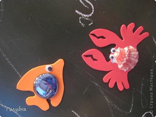 Сегодня мы делали магниты. Жителей водоема, рыбка и краб. фото 1