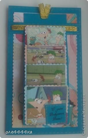 """Такую открытку мы с сыном сделали на Д.Р. Денису(друг сына.) Оба любители мультика """"Финес и Ферб"""" фото 1"""