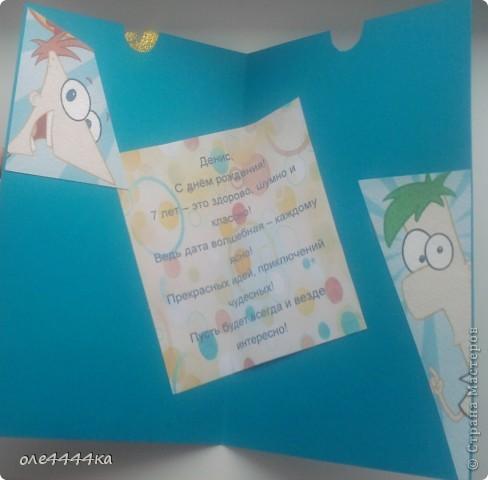 """Такую открытку мы с сыном сделали на Д.Р. Денису(друг сына.) Оба любители мультика """"Финес и Ферб"""" фото 3"""
