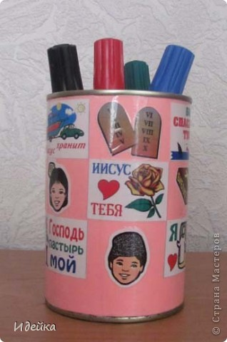 Вот такме карандашницы получились из жестяных баночек от маслин. фото 3