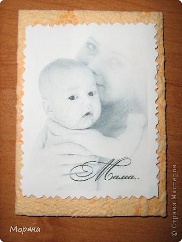 Это мои первые карточки, поэтому и решила я их посвятить самому дорогому человечку в жизни каждого- Маме... фото 5