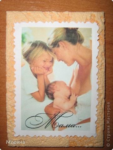 Это мои первые карточки, поэтому и решила я их посвятить самому дорогому человечку в жизни каждого- Маме... фото 8