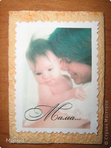 Это мои первые карточки, поэтому и решила я их посвятить самому дорогому человечку в жизни каждого- Маме... фото 9