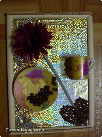 Не удобно  пить  из  маленьких  чашек, решено было сделать  вот такую картину. Кофейные  зёрна дополняют композицию  и чаруют  своим  запахом. фото 1