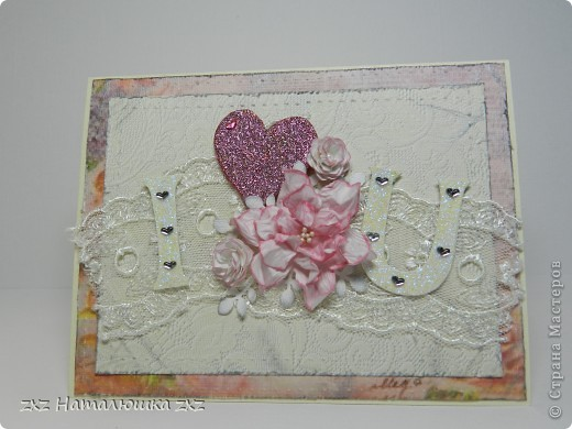 Следующим номером нашей программы)))-открытки!))Подружка заказала для мамы. фото 7