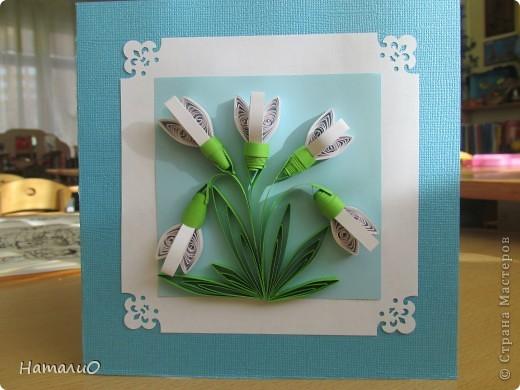 Весна! и у меня расцвели подснежники! Получилась такая вот открытка в подарок учителю. фото 1