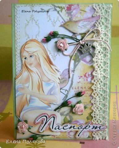 Моя первая обложка на паспорт.  По заказу сестренки :)) Для романтичной принцессы :)) Хотя, ей хотелось что-то в стиле стим-панк, т.е. чуть меньше нежности.... фото 1