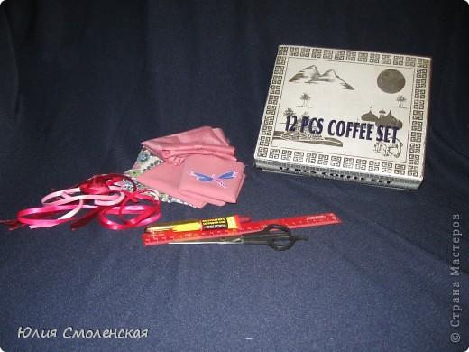 Готовим то, что нам нужно.Коробка,лоскутки ткани,атласные ленты,супер клей,линейка,ножницы,карандаш(ручка). фото 1