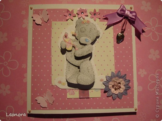 Еще одна открыточка с мишуткой для моей любимой крестницы) фото 1