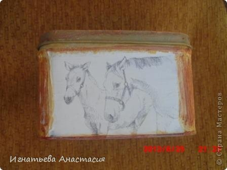 Моя сестра очень любит лошадей. А ещё она художница. я когда только начинала декупажить очень хотела сделать ей подарок. и вот что у меня тогда получилось )) фото 4