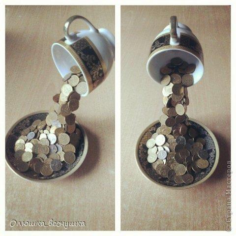 Поделки чашка с деньгами