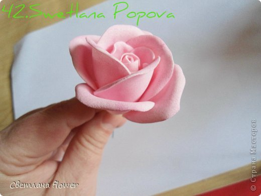 Моя  Роза из Фоамирана!!! фото 43