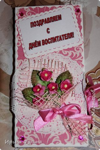 Для Дня воспитателя сделала для двух воспитателей и для младшего воспитателя шоколадницы... фото 3