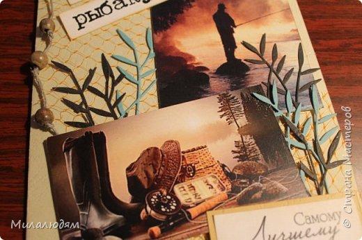 Всем здравствуйте. Я сегодня с открыткой для любимого мужа. На 23 февраля ничего не стала делать, а сделала на 25 февраля, на его День рождения. Он у меня всегда был заядлым рыбаком. Последнее время обленился.  фото 5