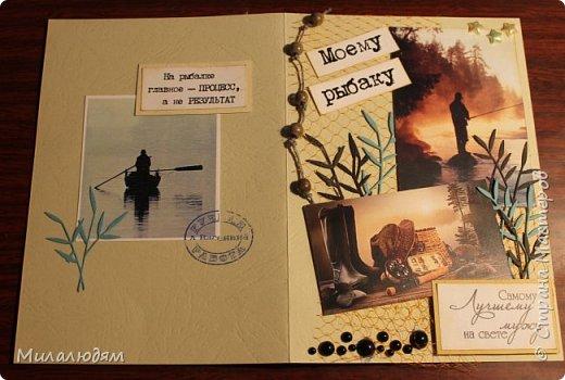 Всем здравствуйте. Я сегодня с открыткой для любимого мужа. На 23 февраля ничего не стала делать, а сделала на 25 февраля, на его День рождения. Он у меня всегда был заядлым рыбаком. Последнее время обленился.  фото 9