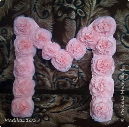 Вот такую надпись сделала сыну  для украшения группы в саду. Цветочки из салфеток,буквы вырезала из потолочной плитки. фото 3