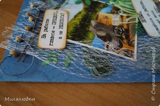 Всем здравствуйте и не болейте! Я сегодня к вам с открыточкой для любимого сыночка, любителя рыбалки. У него скоро  день рождения. И пока было немного времени, я ее собрала. фото 13