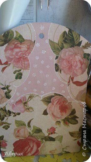 Вот такие розовые  досочки получились .Как любят говорить у нас в Стране-роз много не бывает:-) фото 3