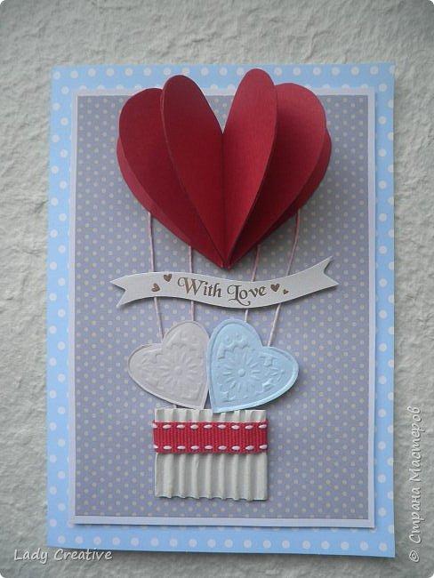 """Открытка на День Святого Валентина. Открыток с воздушным шаром в интернете множество, поэтому не могу сказать, что моя - лифтинг какой-то конкретной работы, скорее всего сделана """"по мотивам"""".   фото 1"""
