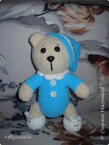 Добрый вечер жители СМ. вот за последние полгода поднакопилось немножко вязалок..... Медвежонок в пижаме фото 1