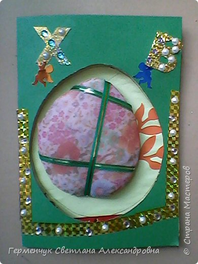 """Вот такие  открытки  ребята 4 """"В"""" класса  смастерили на уроке трудового обучения к Светлому празднику Пасхе!  фото 9"""