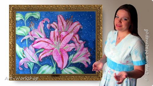 """Видео о там как создавалась моя новая картина на шелке """"Розовые лилии!"""