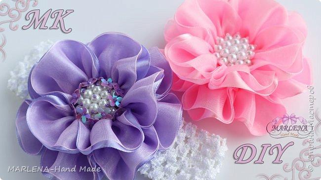 Цветы из лент и органзы. Повязка на голову. Канзаши МК/DIY фото 1