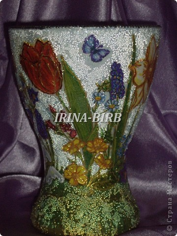 А эта вазочка в подарок племяннице на день рождения!!! фото 45
