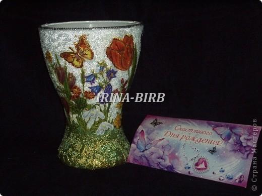 А эта вазочка в подарок племяннице на день рождения!!! фото 54
