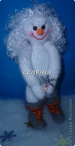 Вот какая Девчушка-Снеговушка появилась у меня благодаря крючку, ниткам и ... конечно, старанию. фото 2